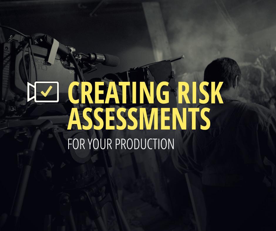 film production risk assessment