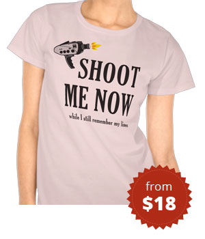 Shoot Me Now T Shirt