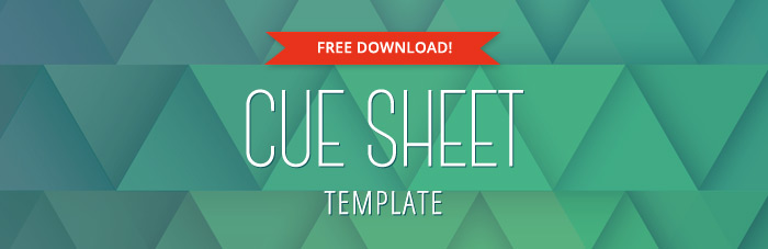Download Free Cue Sheet Template