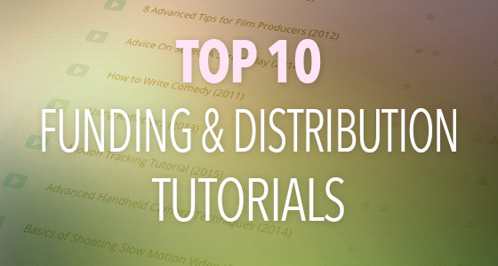 Top Film Funding and Distribution Tutorials