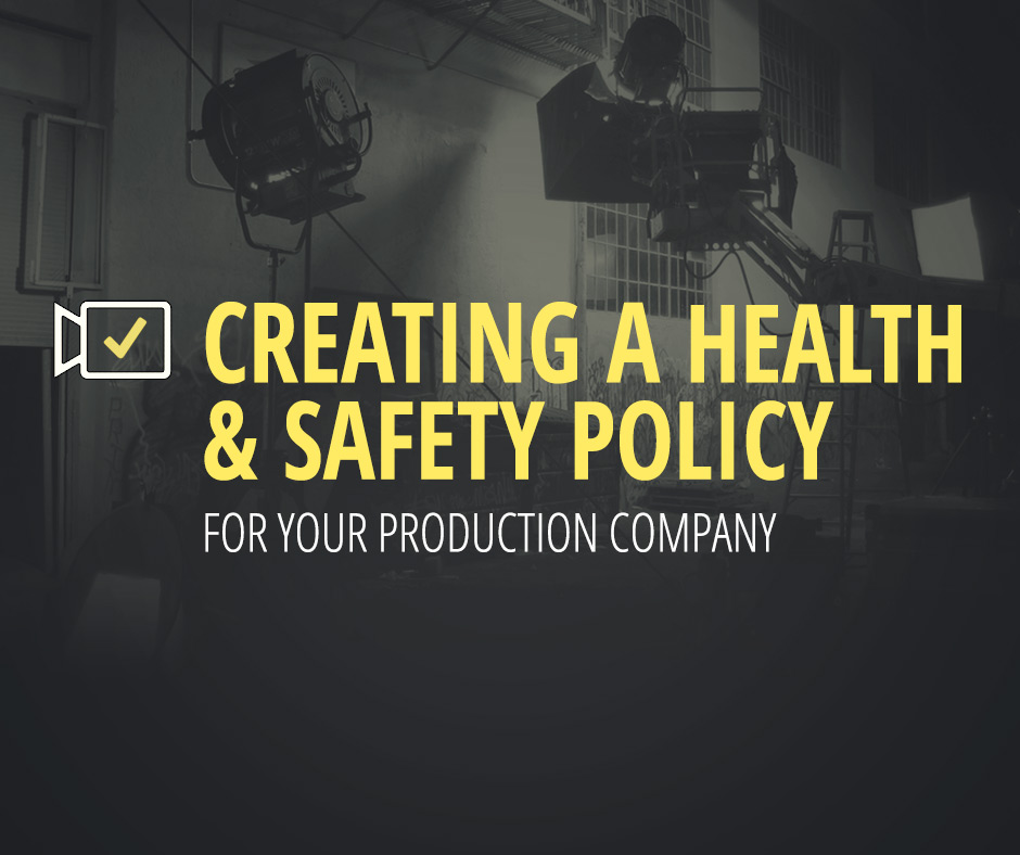 Health & Safety Policy - Production Company